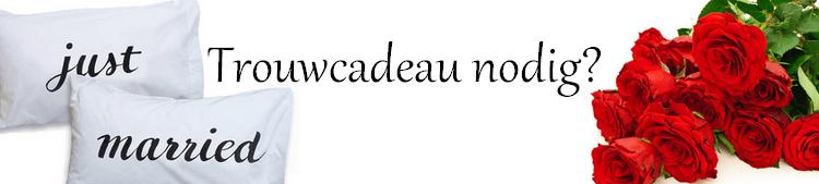 Trouwcadeau
